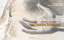 Israël - Palestine, les mains tendues